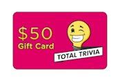 $50 Total Trivia eGift Card