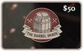 $50 The Barrel Shack™ eGift Card